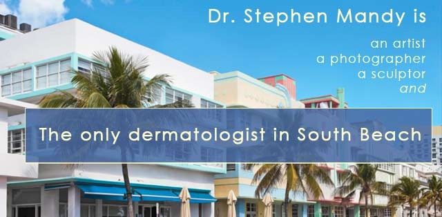 Dr Mandy practices cosmetic dermatology in South Beach